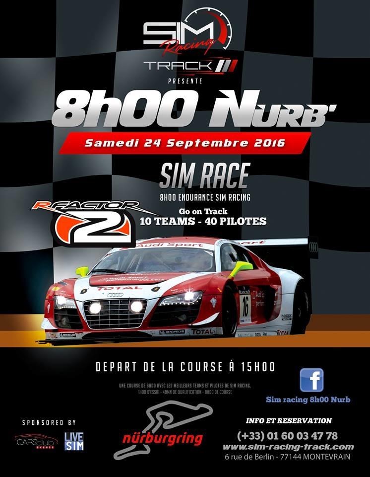 Retour sur les 8 heures du Nurburgring chez Sim Racing Track par LIVE SIM