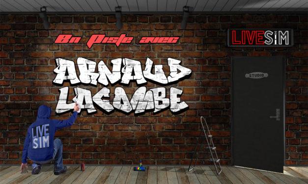 Premier Podcast pour Live-Sim avec Arnaud Lacombe en invité