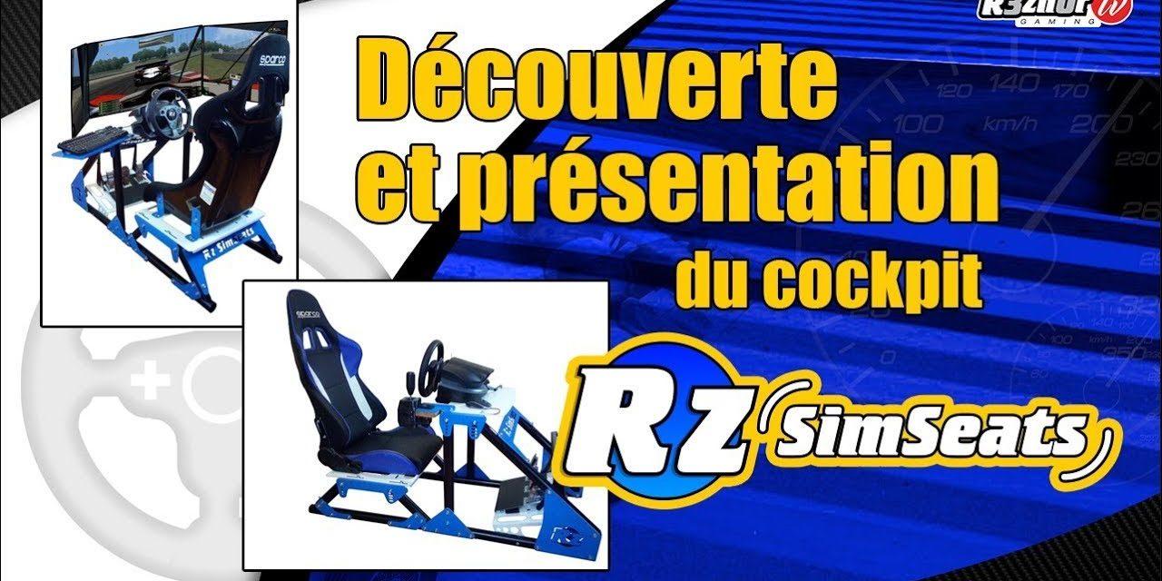 RZ SimSeats : un cockpit à la sauce R3zn0r