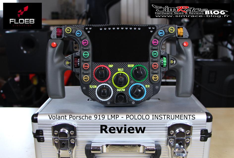 Floeb et Skape : review du volant Porsche 919 LMP de POLOLO INSTRUMENTS