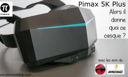 PIMAX 5K Plus : Qu'est-ce que ça donne ?
