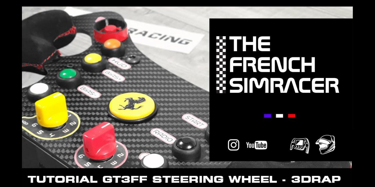 The French Simracer : Assemblage du volant GT3FF de 3DRAP en vidéo