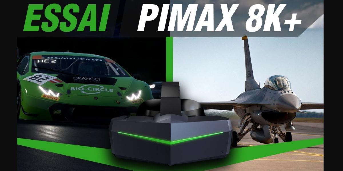 Review du PIMAX 8K+ par Objectif-Racing