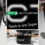 """PT-ACTUATOR présente ses nouveaux vérins : les """"SCORPION Sting"""""""