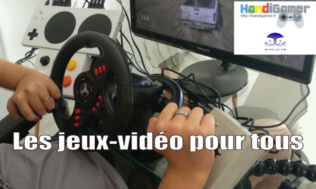 HANDIGAMERS et HITCLIC : Les jeux-vidéo pour tous