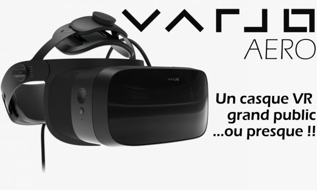 VARJO présente l'Aero : Son casque VR «Grand public» !?